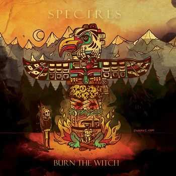 Burn The Witch - Spectres (2014)