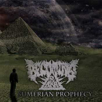 Becoming Akh - Sumerian Prophecy (2014)