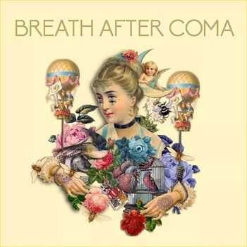 Breath After Coma - Breath After Coma (2015)