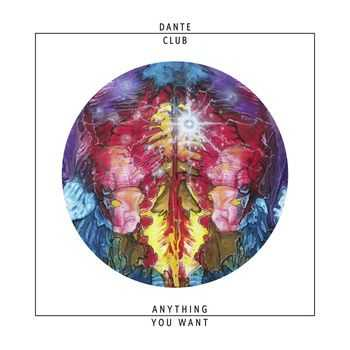 Dante Club - Anything You Want (2014)