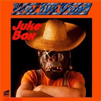 Was Tun Band - Juke Box (1978)