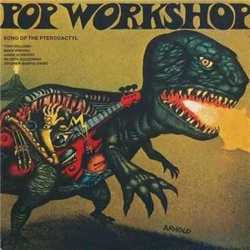 Pop Workshop - Song Of The Pterodactyl (1974)