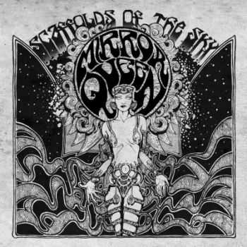 Mirror Queen - Scaffolds Of The Sky (2015)