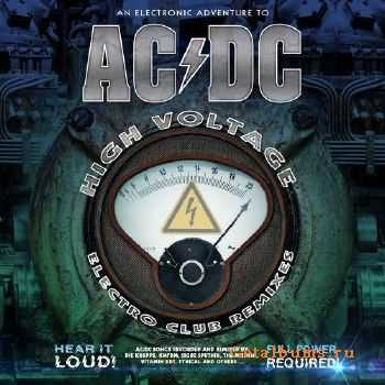 An Electronic Adventure To AC/DC: High Voltage Electro Club Remixes (2015)
