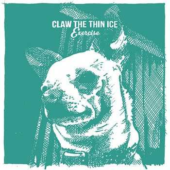 Claw the Thin Ice - Exercise (2015)