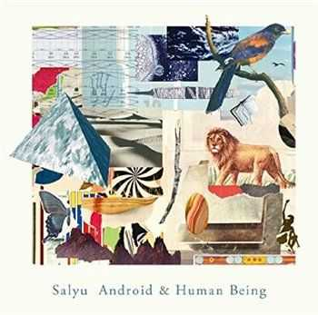 Salyu - Android & Human Being (2015)