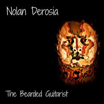 Nolan Derosia - The Bearded Guitarist (2015)