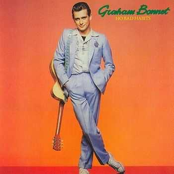 Graham Bonnet - No Bad Habits [Reissue] (2003)