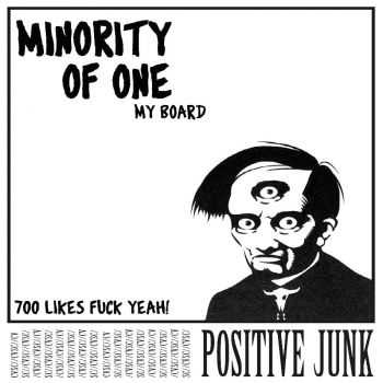 Positive Junk - My Board (Minotiry Of One) (Single) (2015)