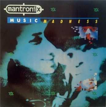 Mantronix - Music Madness (1986)