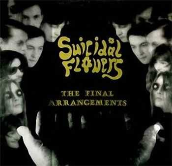 Suicidal Flowers - The Final Arrangements (1992)