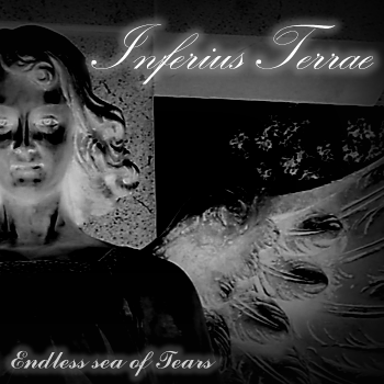 Inferius Terrae - Endless Sea Of Tears (Demo) (2015)