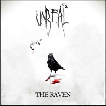 Unreal - The Raven (2015)