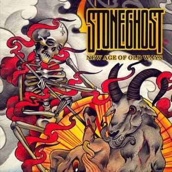 Stoneghost - New Age Of Old Ways (Reissue) (2015)