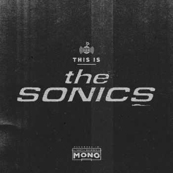 The Sonics – This Is The Sonics (2015)