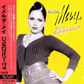 Imelda May - This Is Rockabilly 2015