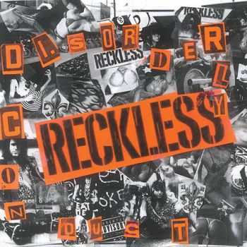 Reckless - Disorderly Conduct (2015)