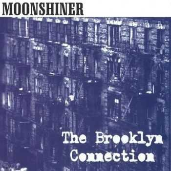Moonshiner - The Brooklyn Connection 2015