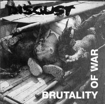 Disgust - Brutality Of War (1994)