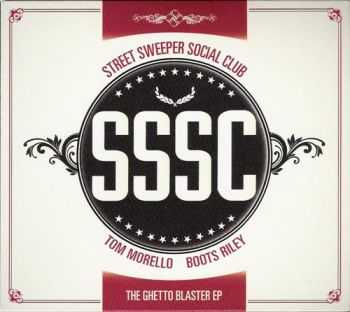 Street Sweeper Social Club - The Ghetto Blaster (EP) (2010)