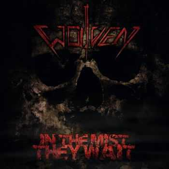 Wolven - In The Mist They Wait (EP) (2015)