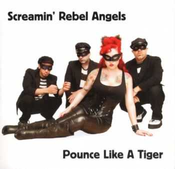 Screamin' Rebel Angels - Pounce Like A Tiger (EP) 2011