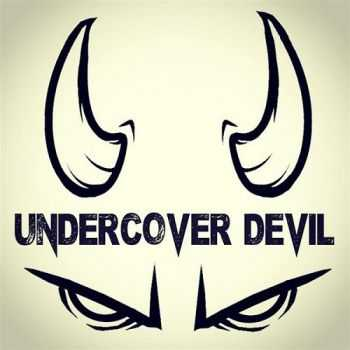 Undercover Devil - Burn It Black (2015)