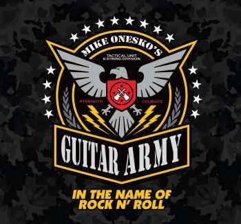Mike Onesko's Guitar Army - In The Name Of Rock n' Roll (2015)