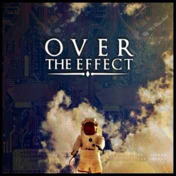 Over The Effect - Astronomy (2015)