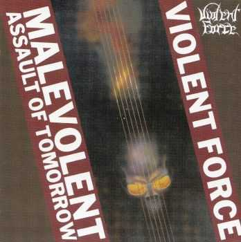 Violent Force  - Malevolent Assault Of Tomorrow (1987) LOSSLESS+MP3