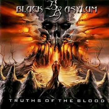 Black Asylum - Truths Of The Blood (2008) [LOSSLESS]