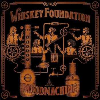 The Whiskey Foundation - Mood Machine 2015
