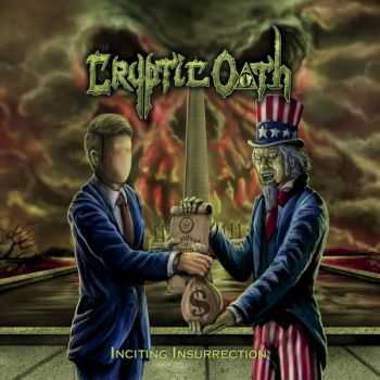 Cryptic Oath - Inciting Insurrection (EP) (2015)