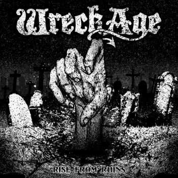 Wreckage - Rise From Ruins Tape (2014)