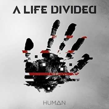 A Life Divided - Human (Limited Edition) (2015)