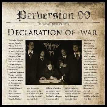 Perversion 99 - Declaration Of War (2015)