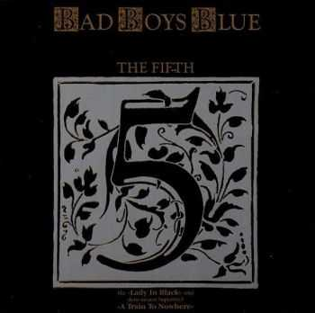 Bad Boys Blue - The Fifth (1989) [LOSSLESS]