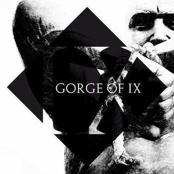 Gorge Of IX - Gorge Of IX [EP] (2015)
