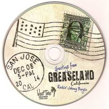 Rockin' Johnny Burgin - Greetings From Greaseland (2015)
