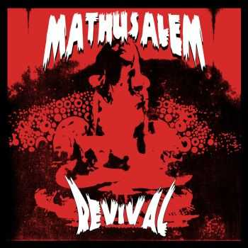 MATHUSALEM - Revival (2015)