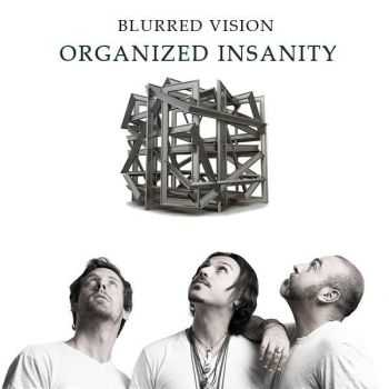 Blurred Vision - Organized Insanity (2015)