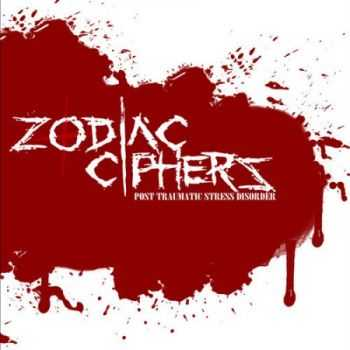 Zodiac Ciphers - Post Traumatic Stress Disorder (Demo) (2013)