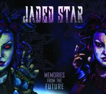 Jaded Star - Memories From The Future (2015)