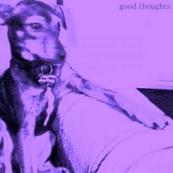 Good Thoughts - Be Alright EP (2014)