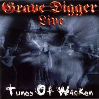 Grave Digger - Tunes Of Wacken (2002) (Live)