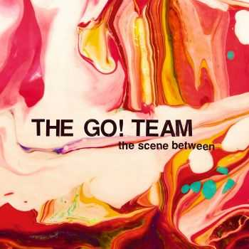 The Go! Team – The Scene Between (Japanese Edition) (2015)