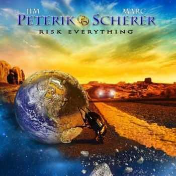 Peterik & Scherer - Risk Everything (2015)