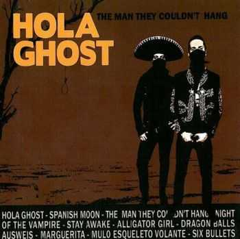 Hola Ghost - The Men They Couldn't Hang 2009