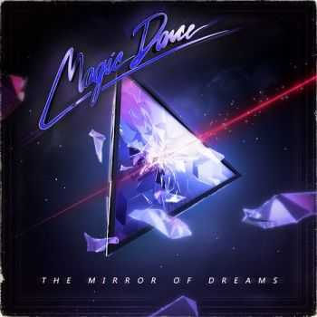 Magic Dance - The Mirror Of Dreams (2014)