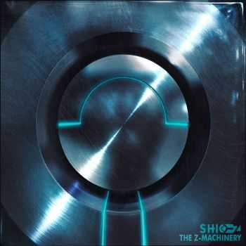 Shio-Z - The Z-Machinery (2014)